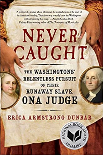 "Ona Judge, Runaway Slave. ""Never Caught"" book review by Bev Scott, Author"